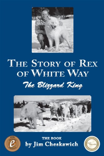 The Story of Rex of White Way, The Blizzard King, The Book