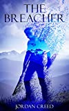 The Breacher (The Breacher Trilogy Book 1)