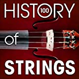 The History of Strings (100 Famous Songs) Album Cover