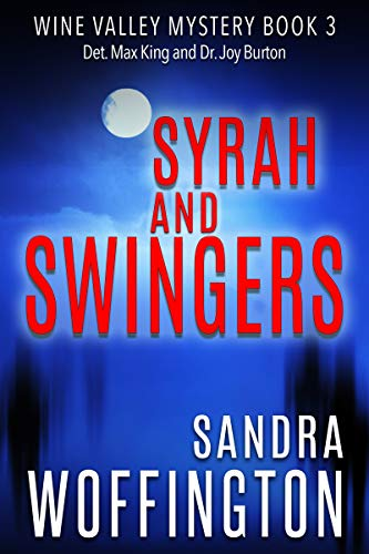(Syrah and Swingers (Wine Valley Mystery Book 3))
