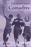 Comadres (Colección PSV nº 3)