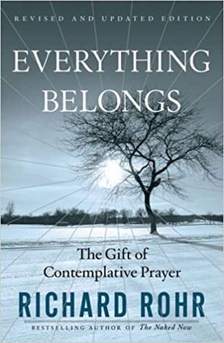 Read Everything Belongs: The Gift of Contemplative Prayer PDF, azw (Kindle)