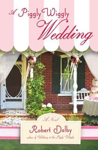 a-piggly-wiggly-wedding-piggly-wiggly-novels