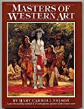Masters of Western Art, Mary C. Nelson, 0823030180
