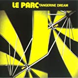 Le Parc by TANGERINE DREAM (2012-05-08)