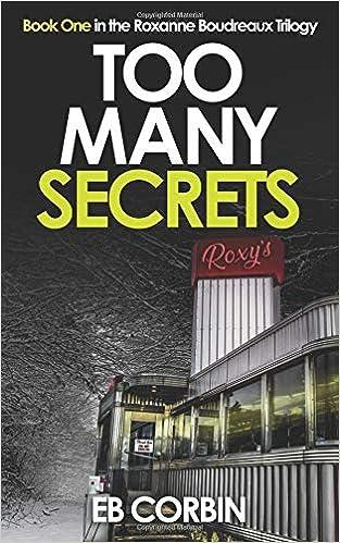 Pagina Descargar Libros Too Many Secrets: Book One In The Roxanne Boudreaux Trilogy Epub Gratis 2019