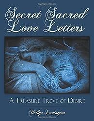 Secret Sacred Love Letters: A Treasure Trove of Desire