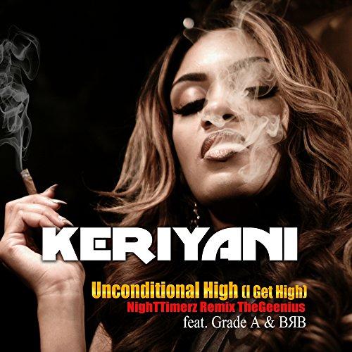 Unconditional High (I Get High) (feat. Grade A & BRB) (NighTTimerz The Geenius - High I Remix Get