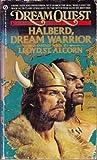 Halberd, Dream Warrior, Lloyd St. Alcorn, 0451150163