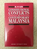 Constitutional Conflicts in Contemporary Malaysia 9789676530950