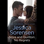 Nova and Quinton: No Regrets: Nova, Book 3 | Jessica Sorensen