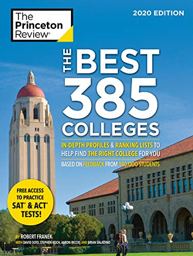 The Best 385 Colleges, 2020 Edition: In-Depth Profiles & Ranking Lists to Help Find the Right College For You (College Admissions Guides) (Best Prep Schools In The Us)