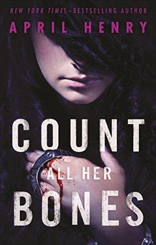 Count All Her Bones (Girl, Stolen Book 2)