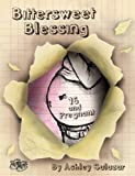 img - for Bittersweet Blessing: 16 & Pregnant book / textbook / text book