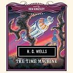 The Time Machine | H. G. Wells, New Millennium Audio - producer