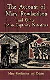 img - for The Account of Mary Rowlandson and Other Indian Captivity Narratives (Dover Books on Americana) book / textbook / text book