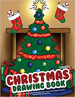 Christmas Drawing Book The Easy And Clear Guide For Drawing Santa