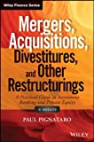 Mergers and Acquisitions + Website : A Practical Guide to Investment Banking and Private Equity, Pignataro, Paul, 1118908716
