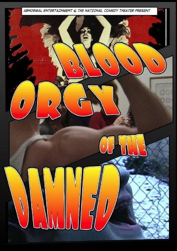 Blood Orgy of the Damned - Black Com Orgy