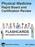 img - for Physical Medicine: Rapid Board and Certification Review book / textbook / text book