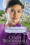 The Winnowing Season: Book Two in the Amish Vines and Orchards Series