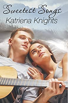 Sweetest Songs by [Knights, Katriena]