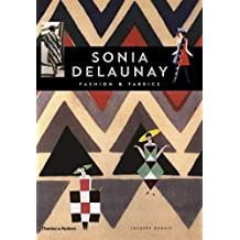 Sonia Delaunay: Fashion and Fabrics by Jacques Damase (1997-06-17)
