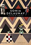 img - for Sonia Delaunay: Fashion and Fabrics by Jacques Damase (1997-06-17) book / textbook / text book