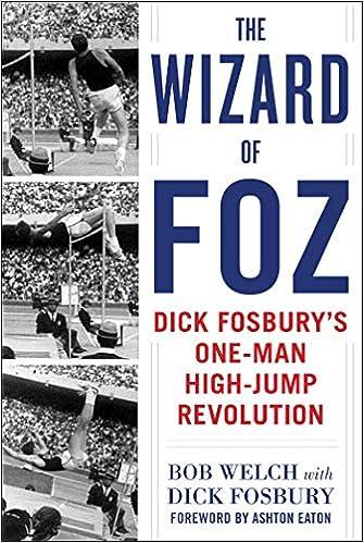 The Wizard of Foz: Dick Fosburys One-Man High-Jump ...