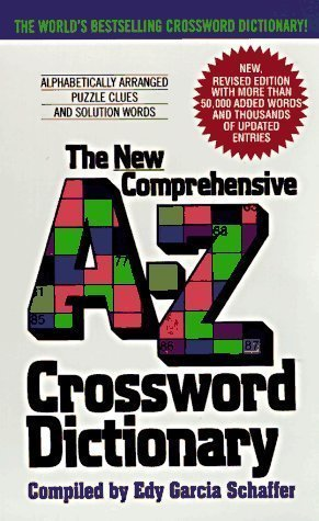 The Avon New Comprehensive A-Z Crossword Dictionary Revised Edition by Schaffer, Edy Garcia published by Avon Books (2003)
