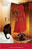 The Last Embrace, Denise Hamilton, 1416584935