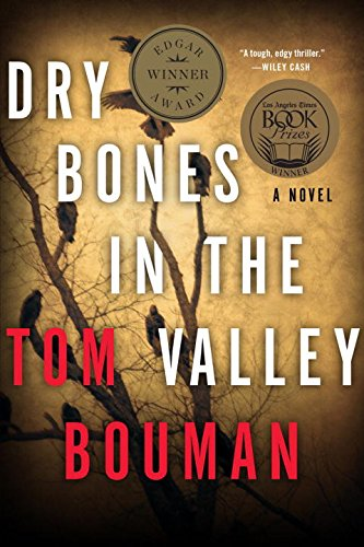 Dry Bones in the Valley: A Unfamiliar (The Henry Farrell Series)
