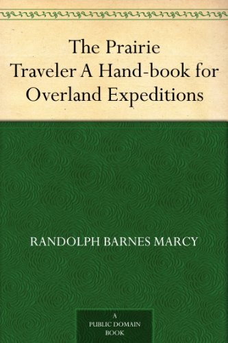 the-prairie-traveler-a-hand-book-for-overland-expeditions