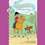 Keeker and the Sugar Shack: The Sneaky Pony Series, Book 3 | Hadley Higginson