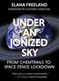 img - for Under an Ionized Sky: From Chemtrails to Space Fence Lockdown book / textbook / text book