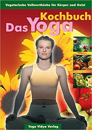 Das Yoga Kochbuch: Amazon.es: Sukadev Bretz: Libros en ...