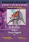 Buy Films Of George Haggerty Part 1: Robotopia/Mall Time/Hamburger Hamlet