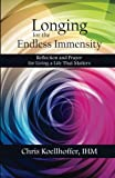 Longing for the Endless Immensity, Chris Koellhoffer, 1500156876