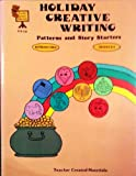 img - for Holiday creative writing patterns and story starters (TCM-132) book / textbook / text book