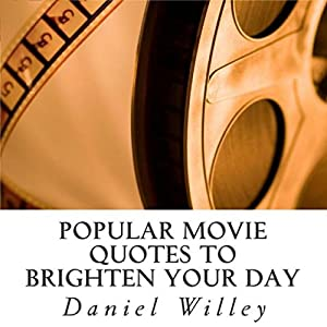 Popular Movie Quotes to Brighten Your Day Audiobook