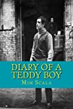Diary of a Teddy Boy