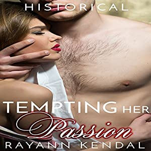 Tempting Her Passion: American Victorian Historical Audiobook