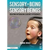 Sensory Being for Sensory Being: Sensory Focus for People with Pmld