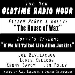 The New Oldtime Radio Hour: 'Fibber McGee' and 'Duffy's Tavern'