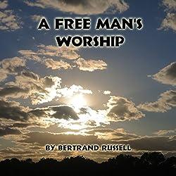 A Free Man's Worship