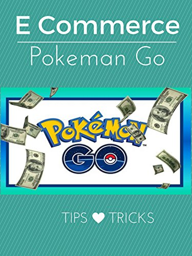Pokemon-Go-20-Start-E-Commerce-with-Pokemon-Go