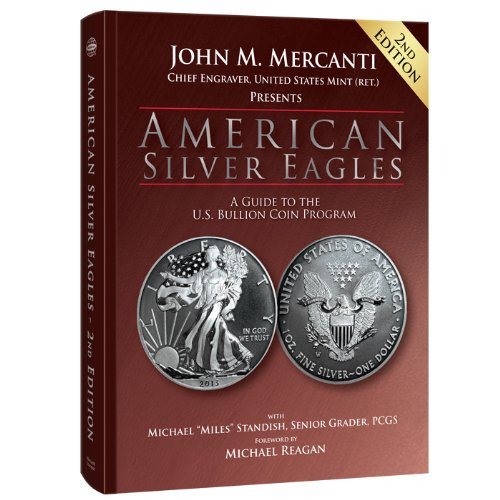 American Silver Eagles: A Guide to the U.S. Bullion Coin Program, 2nd Edition ()