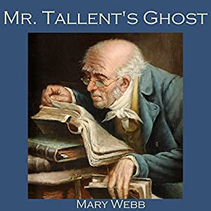 Mr. Tallent's Ghost Audiobook