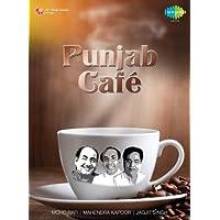 Café Punjab - Mohd. Rafi/Jagjit Singh/Mahendra Kapoor