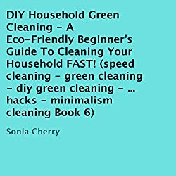 DIY Household Green Cleaning, Book 6